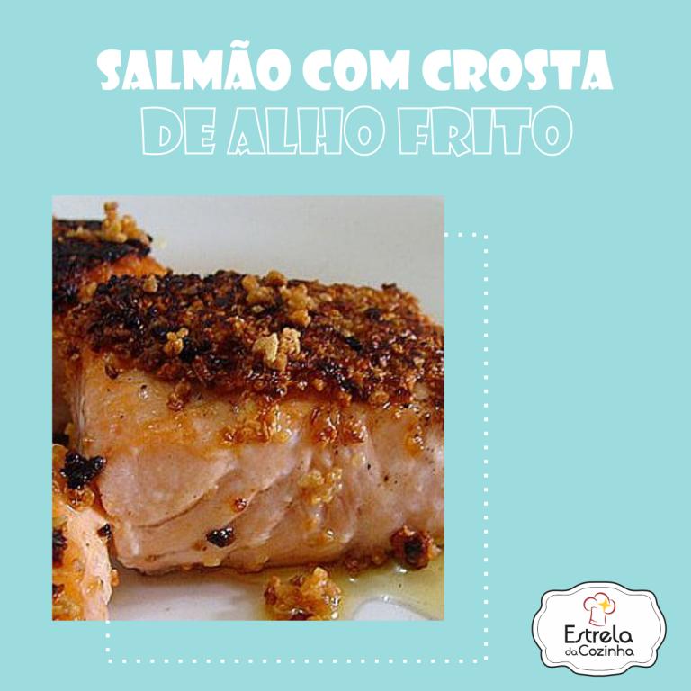 Read more about the article Salmão com crosta de alho frito