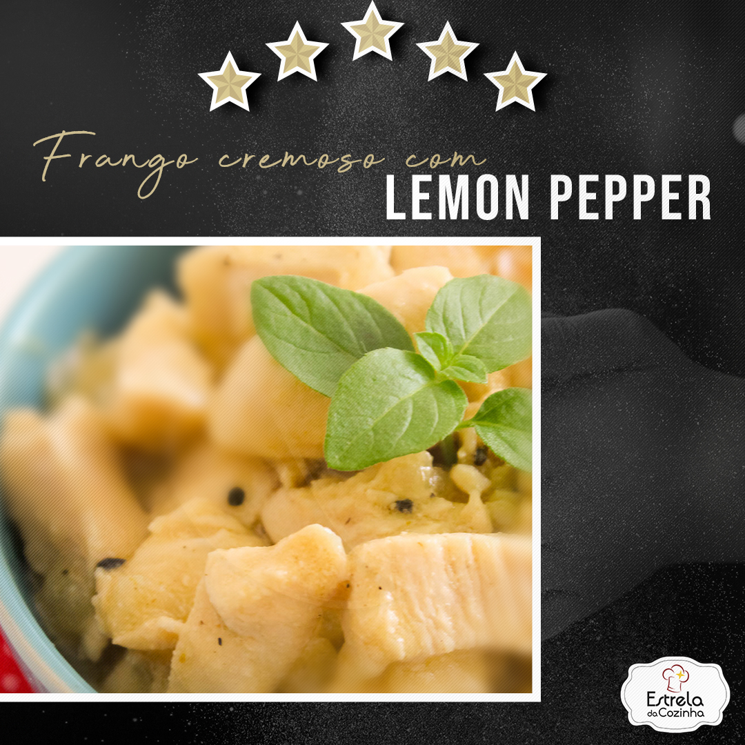 Frango cremoso com Lemon Pepper